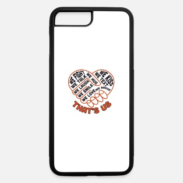 Us that' us - iPhone 7 & 8 Plus Case