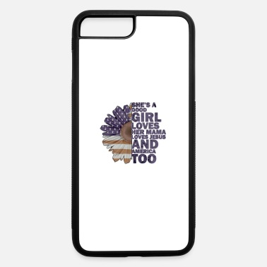 Africa she's a good Girl Loves her MAMA - iPhone 7 & 8 Plus Case