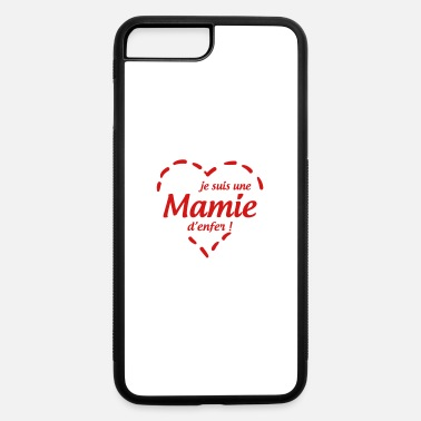 Mami Grandma Oma Großmütter Mamy Mamie Grand-Mère - iPhone 7 & 8 Plus Case