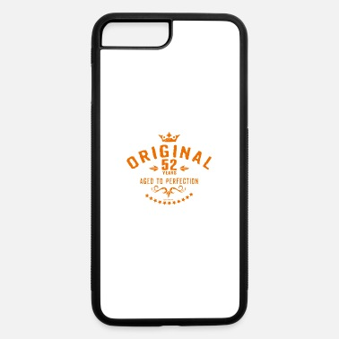 Age 52 Original 52 years aged to perfection - RAHMENLOS - iPhone 7 & 8 Plus Case