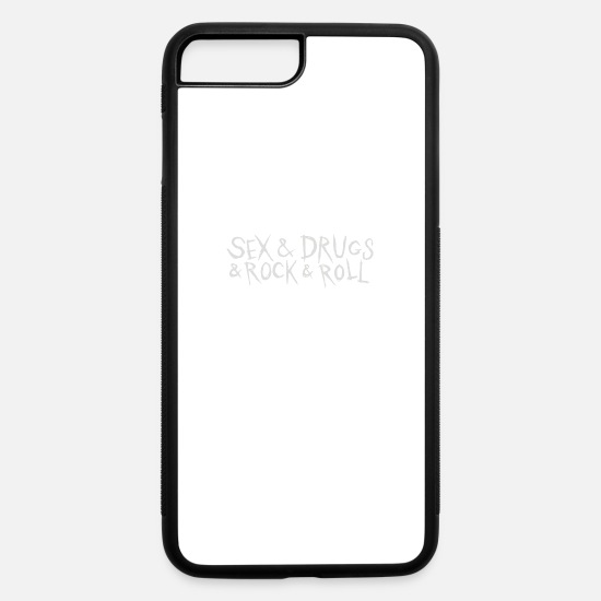 Geek iPhone Cases - Sex and Drunk and Rock and Roll - iPhone 7 & 8 Plus Case white/black