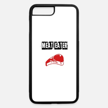 Meat meat eater - iPhone 7 & 8 Plus Case