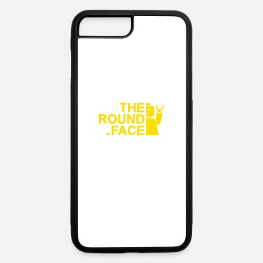 Round Birthday The Round Face - iPhone 7 & 8 Plus Case
