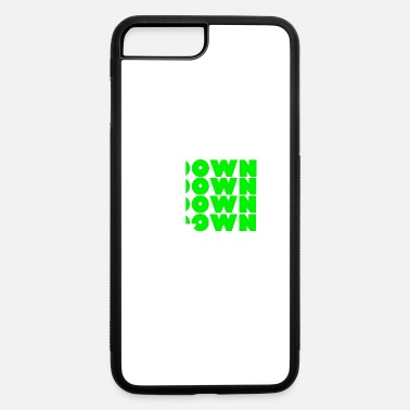 Down Down Down Down Down Design - iPhone 7 & 8 Plus Case