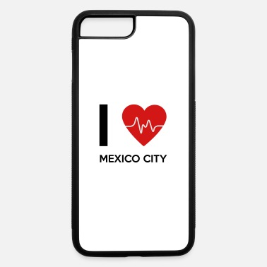 Mexico City I Love Mexico City - iPhone 7 Plus/8 Plus Rubber Case
