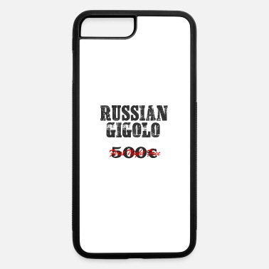 Gigolo RUSSIAN Gigolo Party Shirt - iPhone 7 Plus/8 Plus Rubber Case