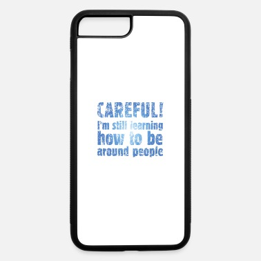 Care CAREFUL! - iPhone 7 Plus/8 Plus Rubber Case