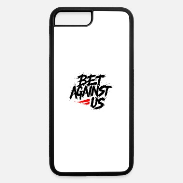 Against against - iPhone 7 & 8 Plus Case