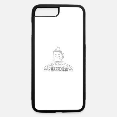 Caffeine Coffee And Rainy Days Caffeine Lovers - iPhone 7 & 8 Plus Case
