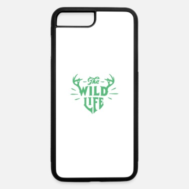 Graphic Art The wild life Title Creativity Text Quotes - iPhone 7 & 8 Plus Case