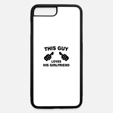 This Guy Loves His Boyfriend This guy Loves His Girlfriend - black - iPhone 7 & 8 Plus Case