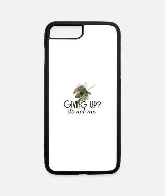 Arrow iPhone Cases - Giving Up Its Not Me - iPhone 7 & 8 Plus Case white/black