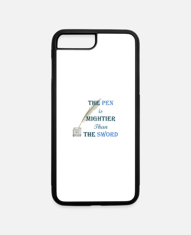 Quote iPhone Cases - Pen - iPhone 7 & 8 Plus Case white/black