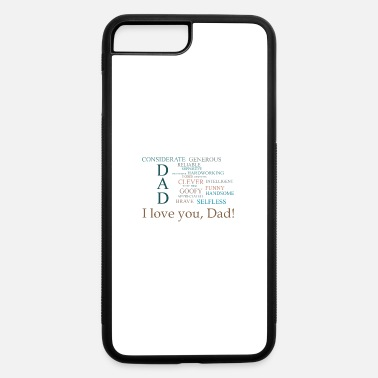 Father Fathers Day - iPhone 7 & 8 Plus Case