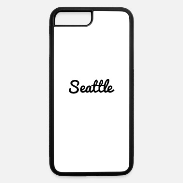 Seattle seattle - iPhone 7 & 8 Plus Case
