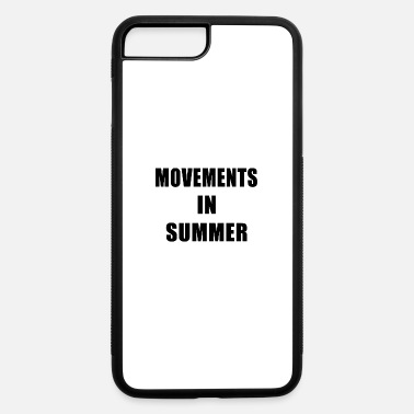 Movement Movements In Summer - iPhone 7 Plus/8 Plus Rubber Case