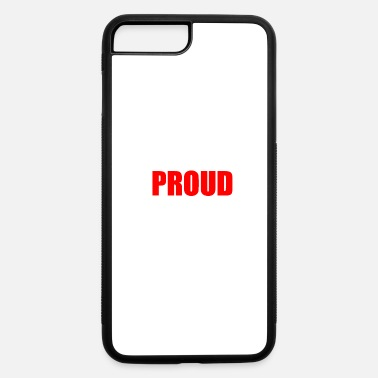 Proud PROUD - iPhone 7 & 8 Plus Case