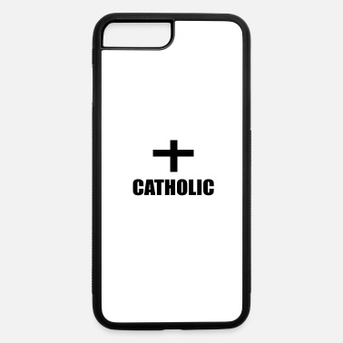 Catholic CATHOLIC - iPhone 7 & 8 Plus Case