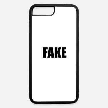 Fake FAKE - iPhone 7 & 8 Plus Case