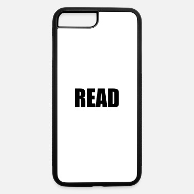 Read READ - iPhone 7 Plus/8 Plus Rubber Case