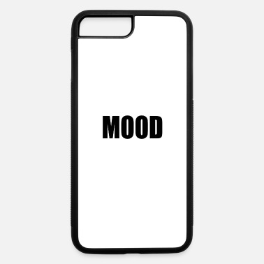 Mood MOOD - iPhone 7 & 8 Plus Case