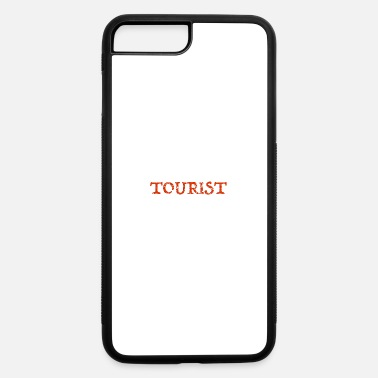 Tourist Tourist - iPhone 7 & 8 Plus Case