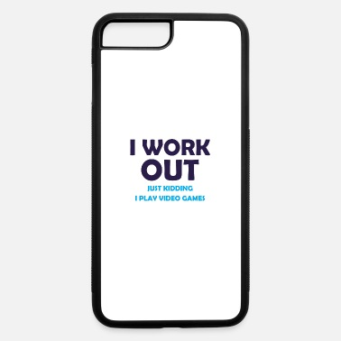 I Work Out - iPhone 7 & 8 Plus Case