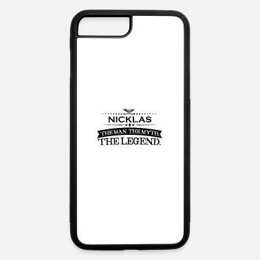 Nicklas Mann mythos legende geschenk Nicklas - iPhone 7 & 8 Plus Case