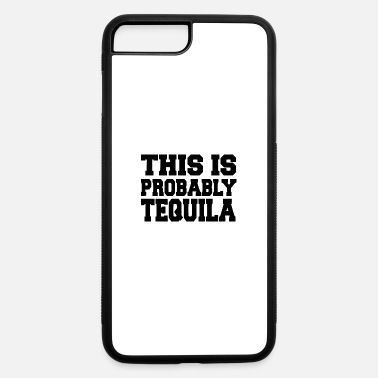 Tequila tequila - iPhone 7 Plus/8 Plus Rubber Case
