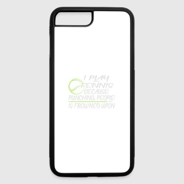 Backhand I Play Tennis - iPhone 7 Plus/8 Plus Rubber Case