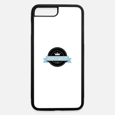 Quality Highest Quality - iPhone 7 & 8 Plus Case