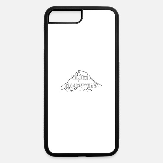 Mountains iPhone Cases - CLIMB MOUNTAINS - iPhone 7 & 8 Plus Case white/black