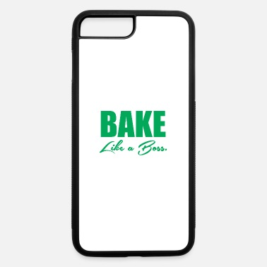 Baking Boss Bake Like A Boss 5 - iPhone 7 & 8 Plus Case