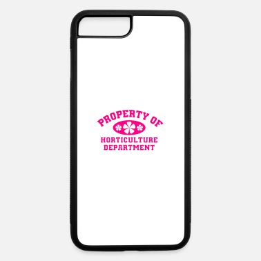 Horticulture Property Of Horticulture Department - iPhone 7 & 8 Plus Case
