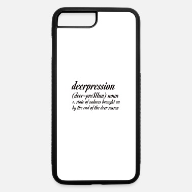 Hunting DEER HUNTING: Deerpression definition - iPhone 7 & 8 Plus Case