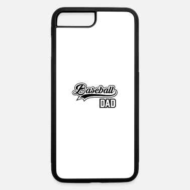 Cool Baseball Dad Baseball Dad - iPhone 7 & 8 Plus Case