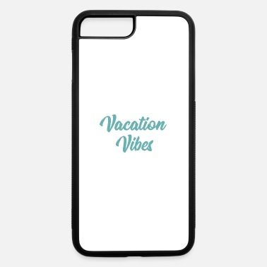 Vacation Vibes - Teal - iPhone 7 & 8 Plus Case
