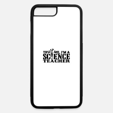 Science-teacher Science teacher - iPhone 7 & 8 Plus Case