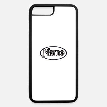 Name NAME - iPhone 7 & 8 Plus Case
