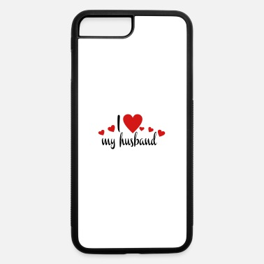 Husband husband - iPhone 7 & 8 Plus Case