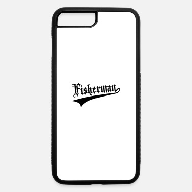 Fisherman Fisherman - iPhone 7 & 8 Plus Case