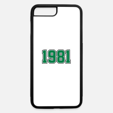 Year Of Birth 1981 | Year of Birth | Birth Year | Birthday - iPhone 7 & 8 Plus Case