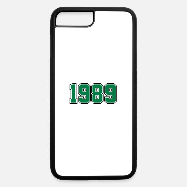 Year Of Birth 1989 | Year of Birth | Birth Year | Birthday - iPhone 7 & 8 Plus Case