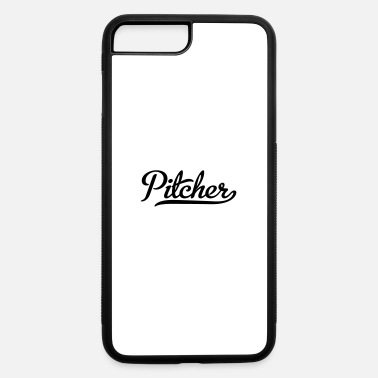 Pitcher pitcher - iPhone 7 & 8 Plus Case