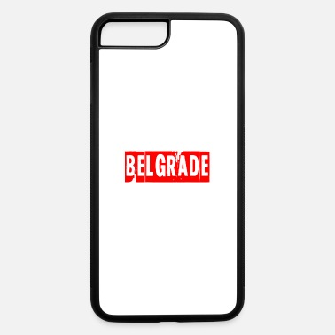 Belgrade belgrade - iPhone 7 & 8 Plus Case