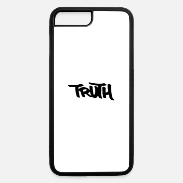 Truth Truth - iPhone 7 & 8 Plus Case
