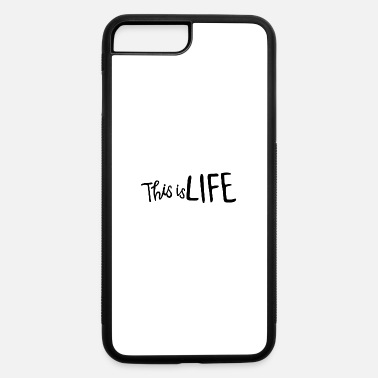 Life Force this is life - iPhone 7 Plus/8 Plus Rubber Case