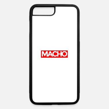 Macho Macho - iPhone 7 Plus/8 Plus Rubber Case