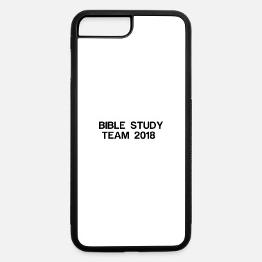 Bible Study BIBLE STUDY TEAM - iPhone 7 & 8 Plus Case