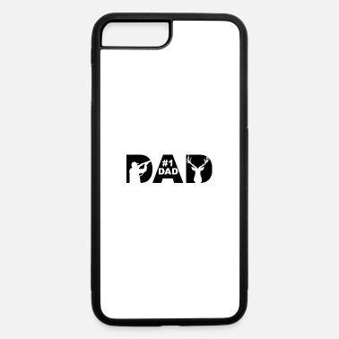 Hunting Father's Day, Dad, Hunting, #1 Dad, Hunting Dad - iPhone 7 & 8 Plus Case